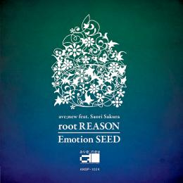 root REASON / Emotion SEED