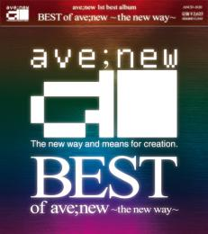 BEST of ave;new 〜the new way〜